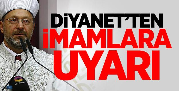 Diyanet'ten imamlara uyarı
