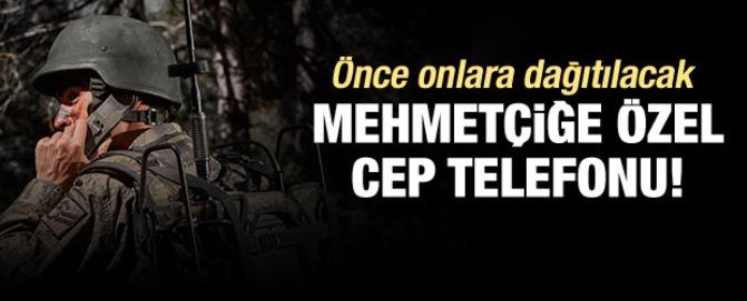 Mehmetçiğe özel cep telefonu...