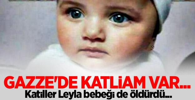 Katiller Leyla bebeği de öldürdü...