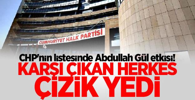 CHP'nin listesinde Abdullah Gül etkisi!