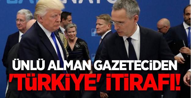Ünlü Alman gazeteciden 'Türkiye' itirafı!