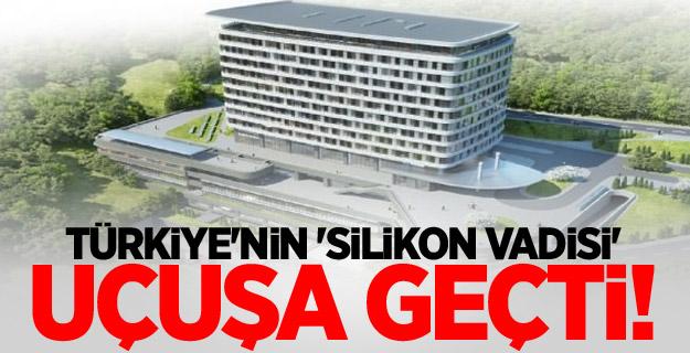 Türkiye'nin 'Silikon Vadisi' uçuşa geçti!