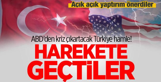 ABD'den kriz çıkartacak Türkiye hamle! Harekete geçtiler