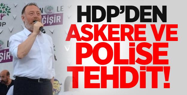 HDP'den askere ve polise tehdit!