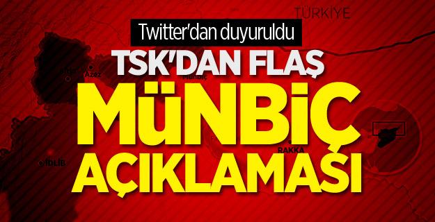 TSK'dan flaş Münbiç açıklaması! Twitter'dan duyuruldu