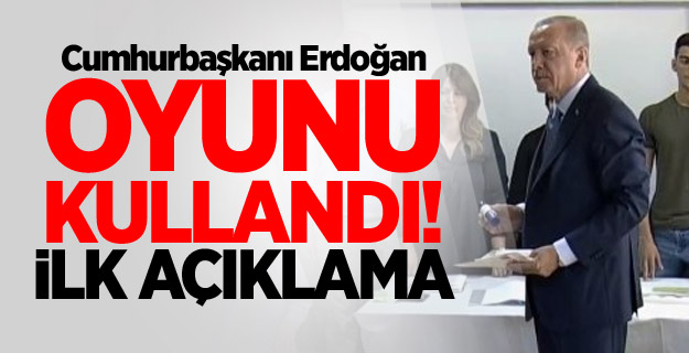 Cumhurbaşkanı Erdoğan oyunu kullandı! İlk açıklama