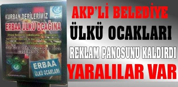 AKP'li Belediye'yi Rahatsız Eden Ülkü Ocakları Afişi !