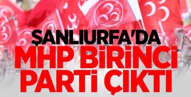 Şanlıurfa'da MHP birinci parti çıktı