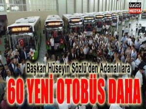 Başkan Sözlü: 60 Yeni Otobüs Daha Adanalıların Hizmetinde