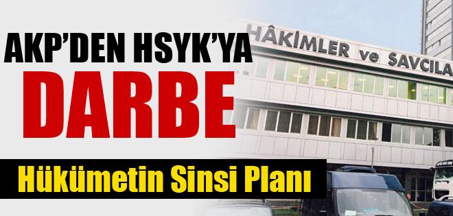 AKP'den HSYK'ya Darbe Planı !