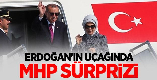 Erdoğan'ın uçağında MHP sürprizi