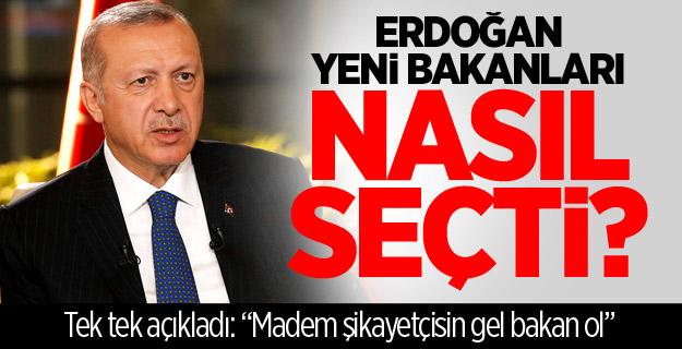 """Erdoğan tek tek açıkladı: """"Madem şikayetçisin gel bakan ol"""""""