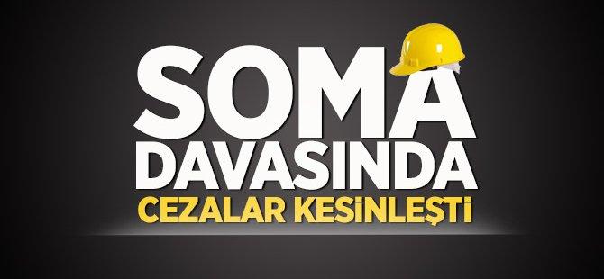 Soma davasında cezalar kesinleşti