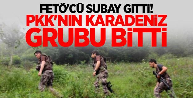 FETÖ'cü subay gitti, PKK'nın Karadeniz grubu bitti
