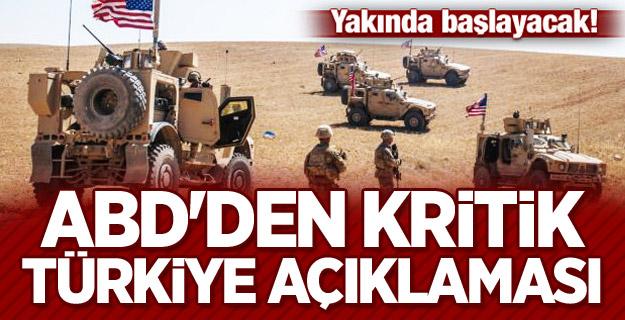 ABD'den kritik Türkiye açıklaması: Yakında başlayacak