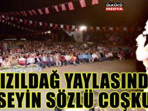 Başkan Hüseyin Sözlü Kızıldağ'da Ayakta Alkışladı