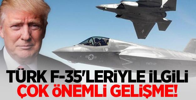 Türk F-35'leriyle ilgili çok önemli gelişme!