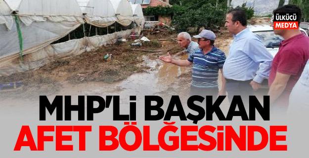 MHP'li Başkan, afet bölgesinde