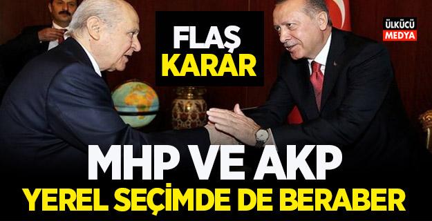 MHP ile AKP yerel seçimde de beraber