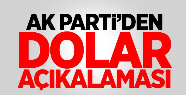 AK Parti'den 'dolar' açıklaması