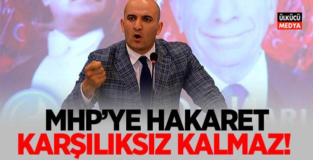 Olcay Kılavuz: MHP'ye Hakaret Karşılıksız Kalmaz!