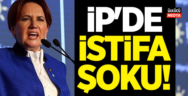 İP'de bir şok istifa daha