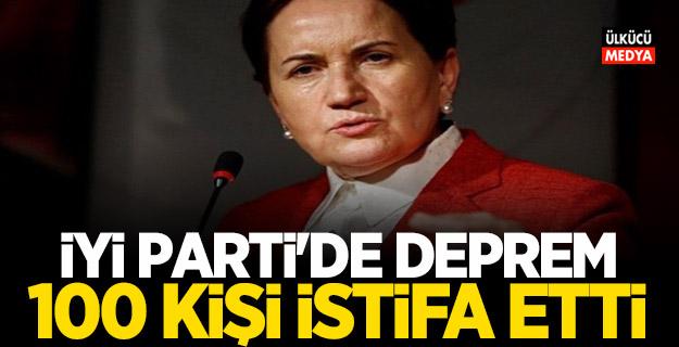 İYİ Parti'de peş peşe istifalar! 100 kişi birden istifa etti