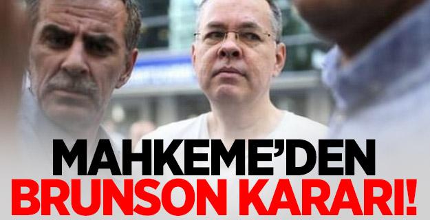 Mahkemeden Brunson'a ret!