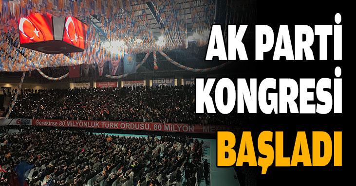 AK Parti 6. olağan büyük kongresi başladı!