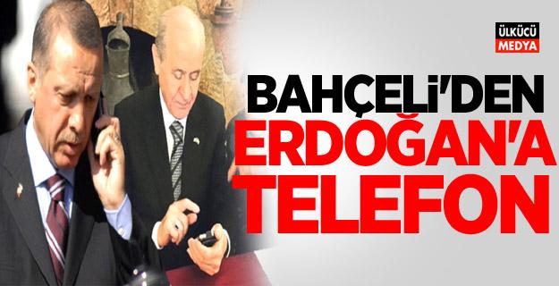 Devlet Bahçeli'den Erdoğan'a telefon