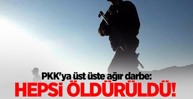 PKK'ya üst üste ağır darbe: Hepsi öldürüldü!