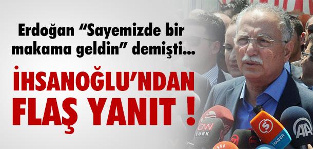 İHSANOĞLU'NDAN ERDOĞAN'A JET YANIT !