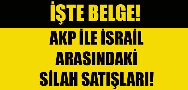 İşte AKP'nin İsrail'e sattığı silahların belgesi !