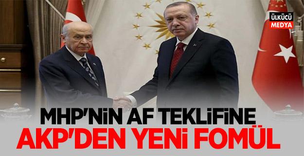 MHP'nin af teklifine AKP'den yeni formül