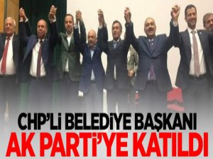 CHP'li Belediye Başkanı AK Parti'ye katıldı