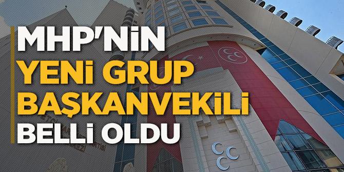 Sondakika: MHP'de yeni Grup Başkanvekili belli oldu