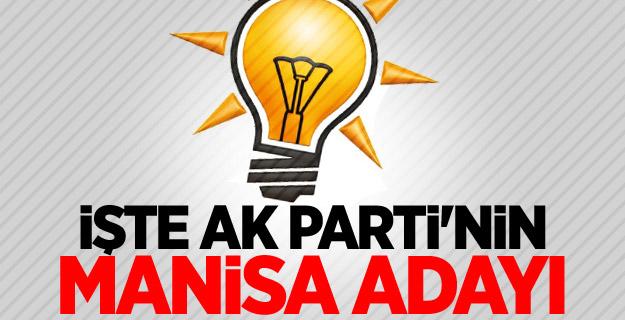 İşte AK Parti'nin Manisa adayı