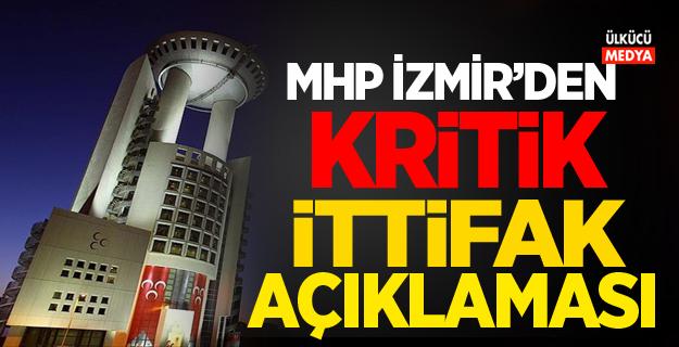 MHP İzmir'den Kritik ittifak açıklaması