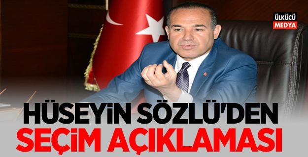 Başkan Hüseyin Sözlü'den yerel seçim açıklaması