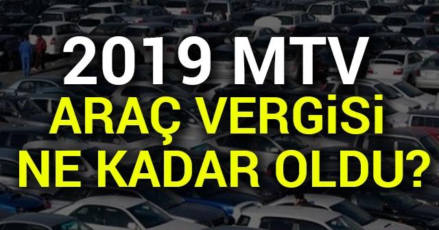 Motorlu Taşıtlar Vergisi (MTV) 2019 fiyatları belli oldu