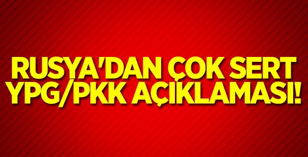 Rusya'dan çok sert YPG/PKK açıklaması!
