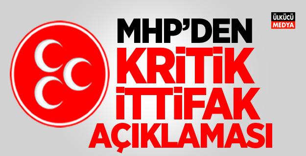 MHP'den ittifak açıklaması