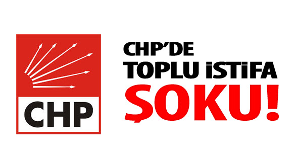 CHP'de deprem! Adayı beğenmeyip istifa ettiler