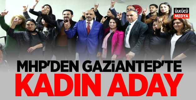 MHP'den Gaziantep'te Kadın Aday