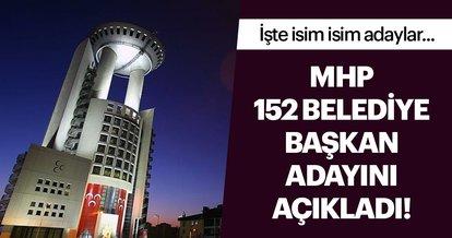 Son dakika: MHP 152 belediye başkan adayını açıkladı
