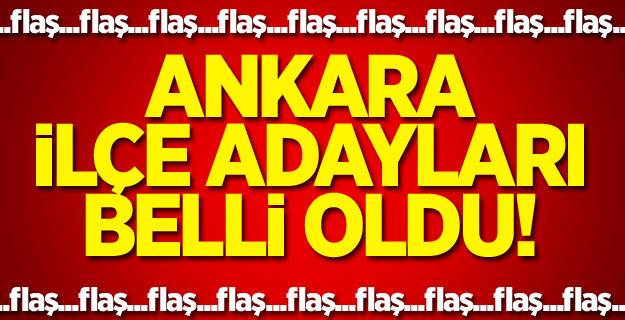 Ankara ilçe belediye başkan adayları listesi