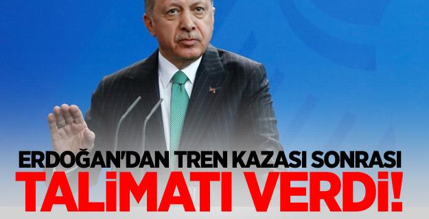 Erdoğan'dan tren kazası sonrası talimatı verdi!