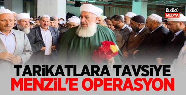 Tarikatlara tasfiyeler başladı: Menzil'e operasyon