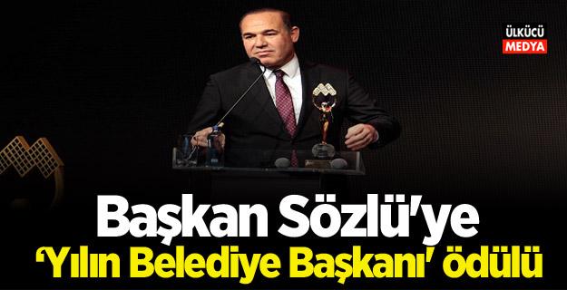 Başkan Sözlü'ye 'Yılın Belediye Başkanı' ödülü