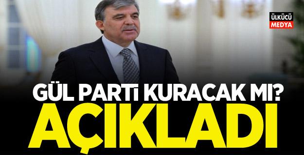 Abdullah Gül parti kuracak mı? Açıkladı